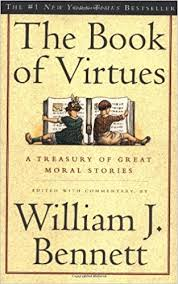 Bill Bennett's Book of Virtues